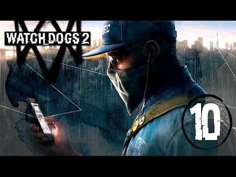 "Watch Dogs 2   En Español   Capitulo 10 ""Guerra de hackers"""