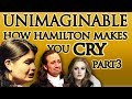 Gambar cover How Hamilton Makes You Cry Part 3: Unimaginable