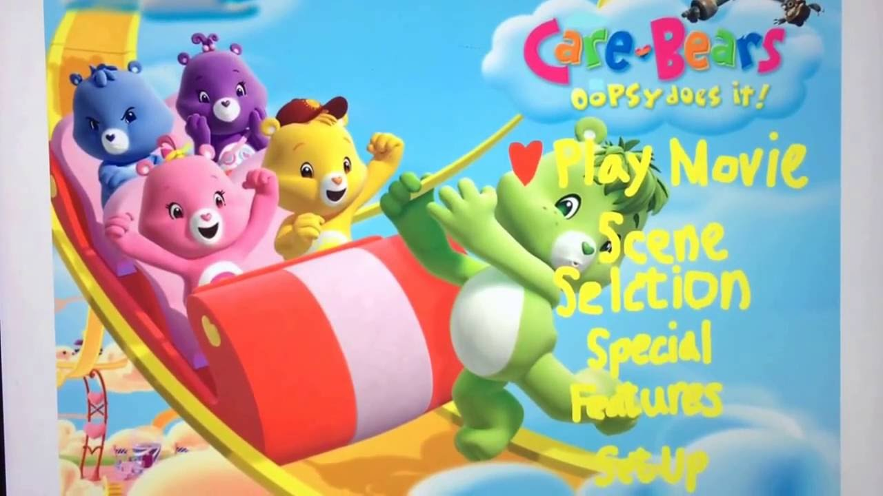 Care Bears: Oopsy Does It! Opening to Care Bears Oopsy Does It 2007 DVD YouTube