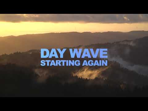 Day Wave - Starting Again (Official Lyric Video)