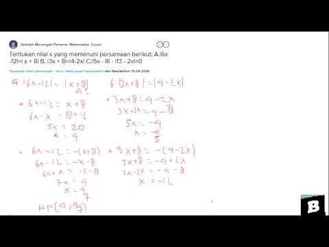 Tentukan Nilai X Yang Memenuhi Persamaan 6x 12 X 8 Youtube