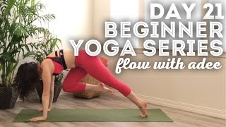 DAY 21/30 Beginner Yoga Series | Energizing Flow