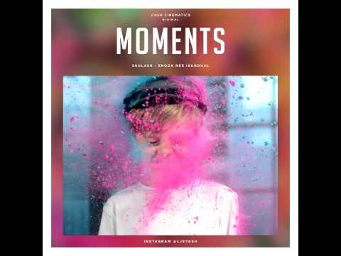 Moments - Sulash Enoda Nee