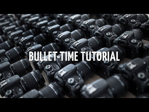 Bullet-time tutorial -