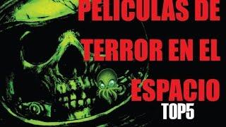 Películas de terror en el espacio TOP5