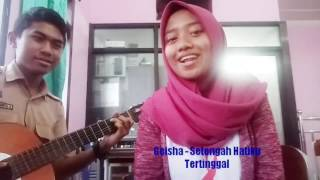 Video GEISHA - SETENGAH HATIKU TERTINGGAL (COVER) download MP3, 3GP, MP4, WEBM, AVI, FLV Juli 2018