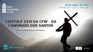 Capítulo XXVI da CFW - Da Comunhão dos Santos
