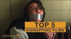 TOP 5: Kidnapping Filme