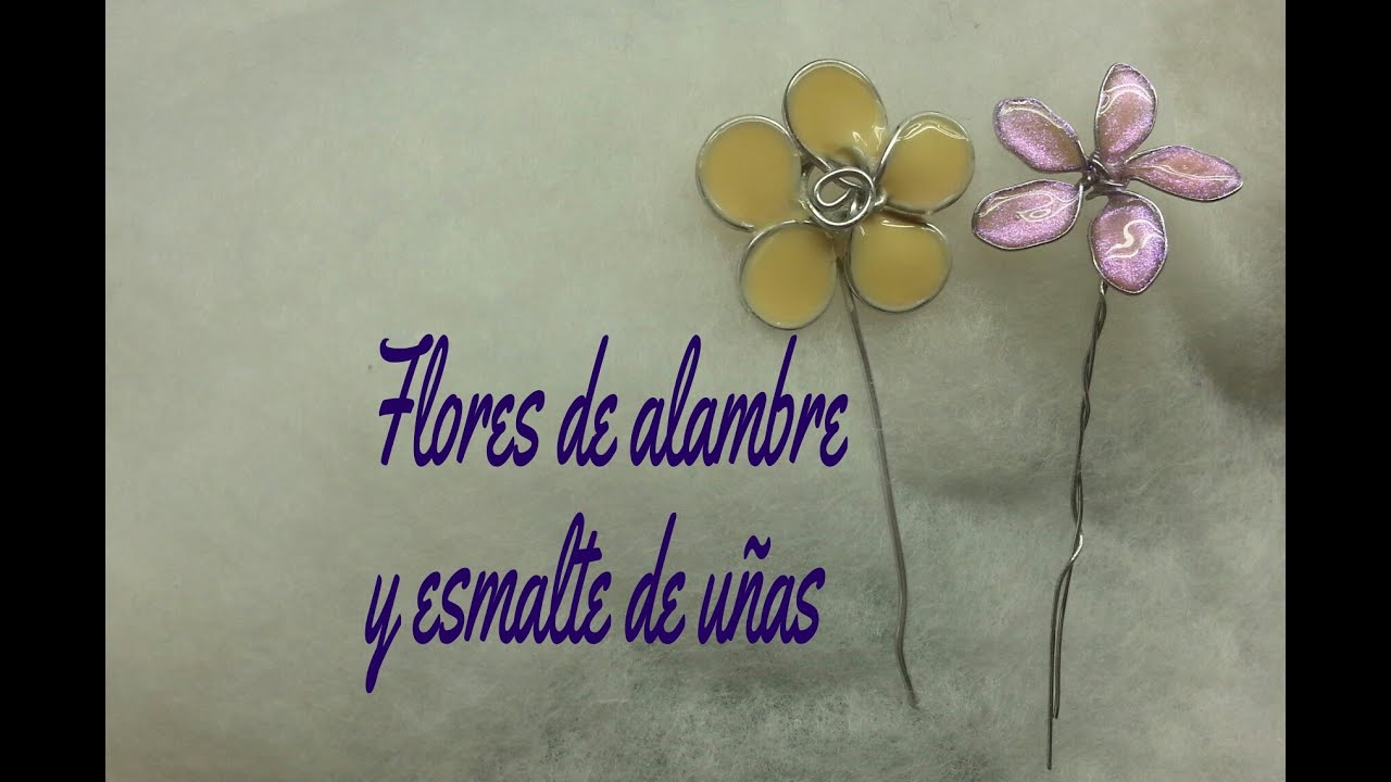 DIY Flores de alambre y esmalte de uñas ((tutorial) - YouTube
