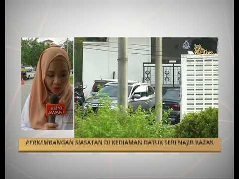 Perkembangan siasatan di kediaman Datuk Seri Najib Tun Razak