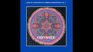 Claude Desarzens - Éveil de conscience et guérison énergétique - Vol. 1 Odyssée (extraits)