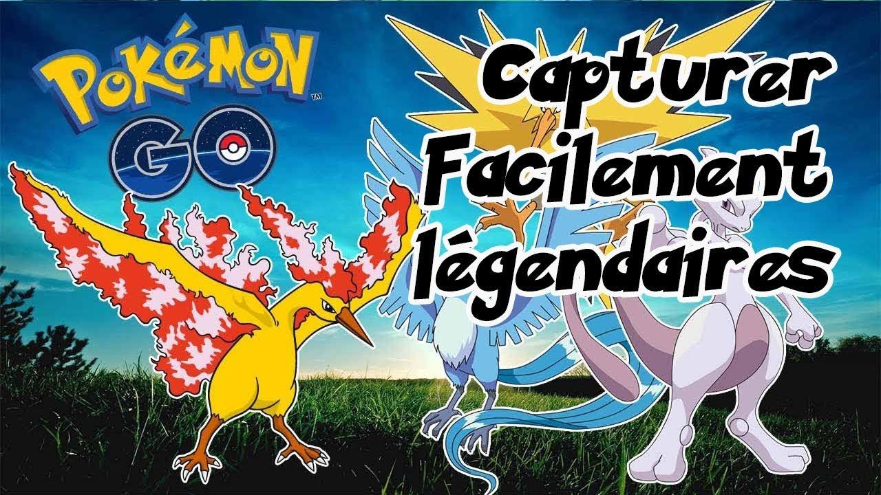 Pokemon Go Comment Avoir Des Legendaire
