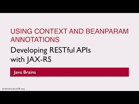 REST Web Services 24 - Using Context and BeanParam annotations