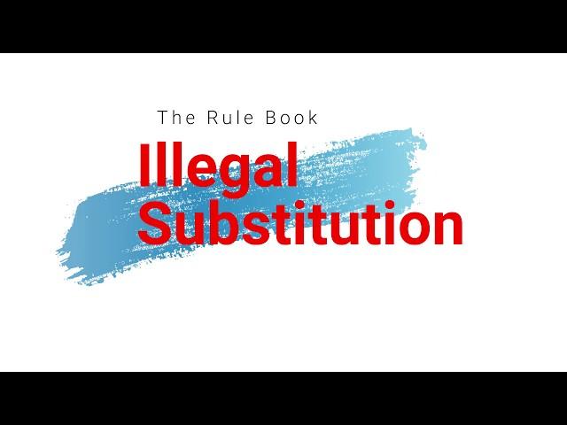 Illegal Substitution