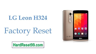 How To Factory Reset LG Leon H324