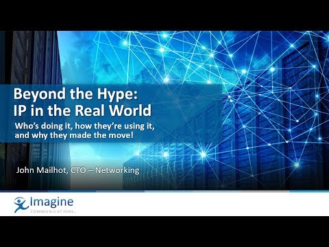 Beyond the Hype: IP in the Real World