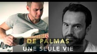 De palmas - Une seule vie (marcher dans le sable) - COVER BY Sébastien corso