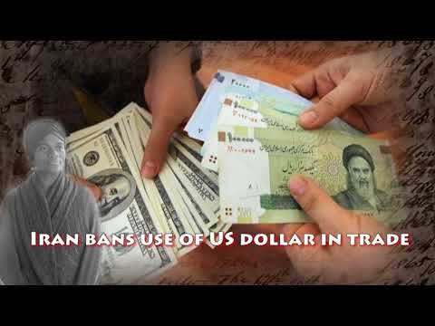 Iran bans & drops US dollar in trade video. What that means to you.