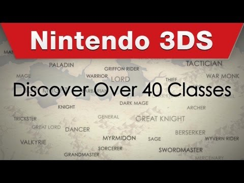 Nintendo 3DS - Fire Emblem Awakening Character Classes Trailer
