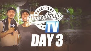 Fair Play Dance Camp 2017 | Day 3 [FAIR PLAY TV]
