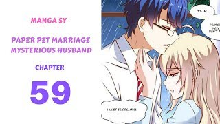 Paper Pet Marriage Mysterious Husband Chapter 59-Pass Out
