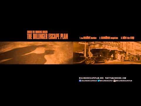 THE DILLINGER ESCAPE PLAN - 'Under The Running Board' (Full EP Stream)