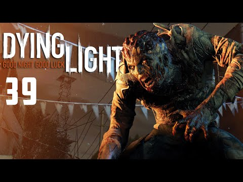 Dying Light: The Clinic Ep.39
