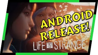 Life is Strange - ANDROID RELEASE CHOICE-BASED NARRATIVE GAME | MGQ Ep. 138