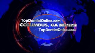 Columbus Dentist - Top Dentist Columbus, Ga