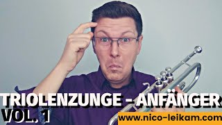 Triolenzunge | Zunge für Anfänger | so kannst du den Zungenstoß üben | TRIOLENZUNGE spielen | Anstoß
