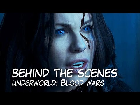 Behind the Scenes of Underworld: Blood Wars
