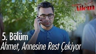 Ahmet annesine rest çekiyor - Kocaman Ailem 5. Bölüm