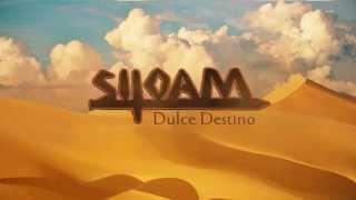 Siloam - Dulce Destino (con Letra)