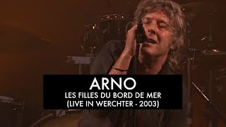 Arno - Les Filles Du Bord De Mer (Live at Werchter Festival 2003)