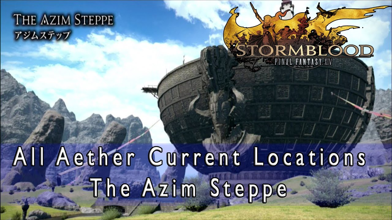 Final Fantasy XIV: Stormblood - Find All the Aether Currents