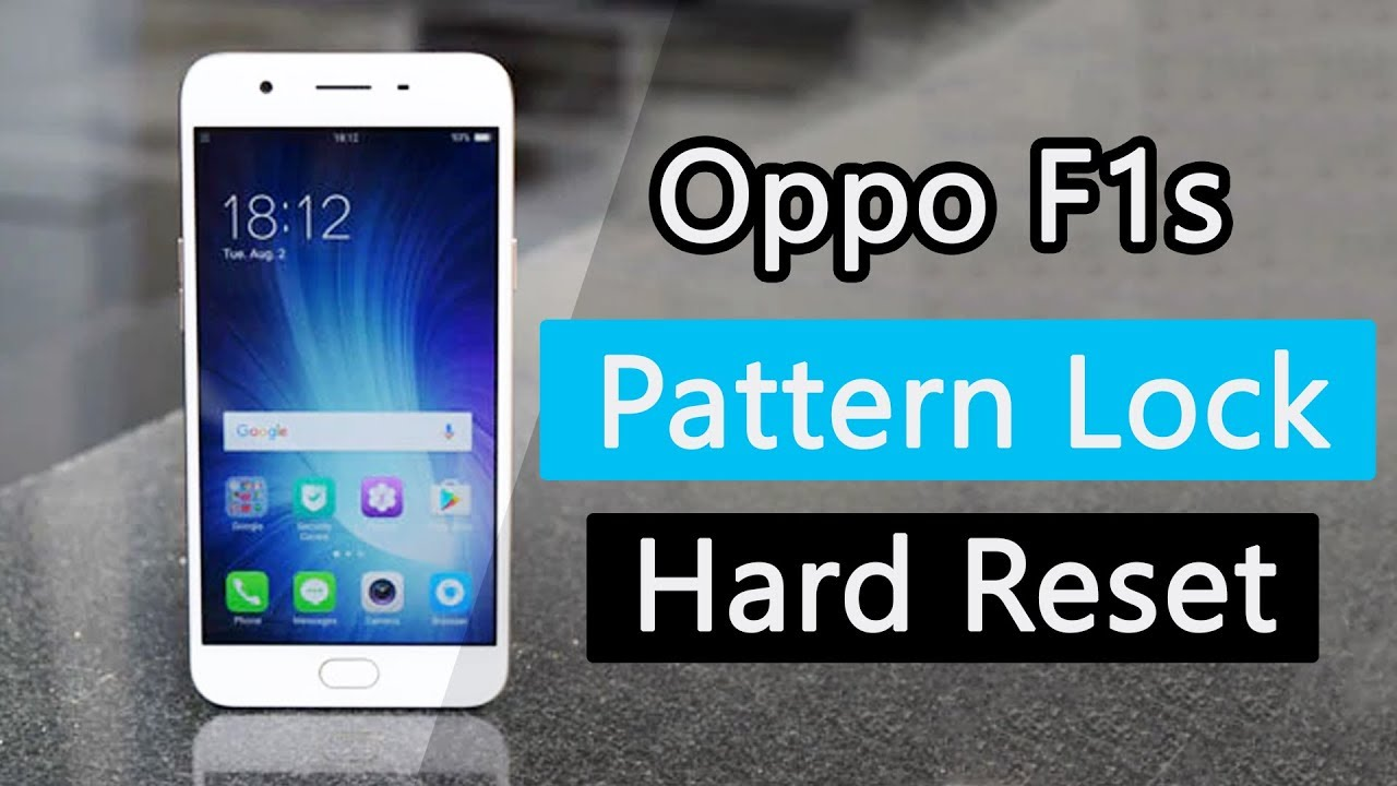 Oppo F1s (A1601) | Hard Reset and Remove the Pattern Lock ~ Tech