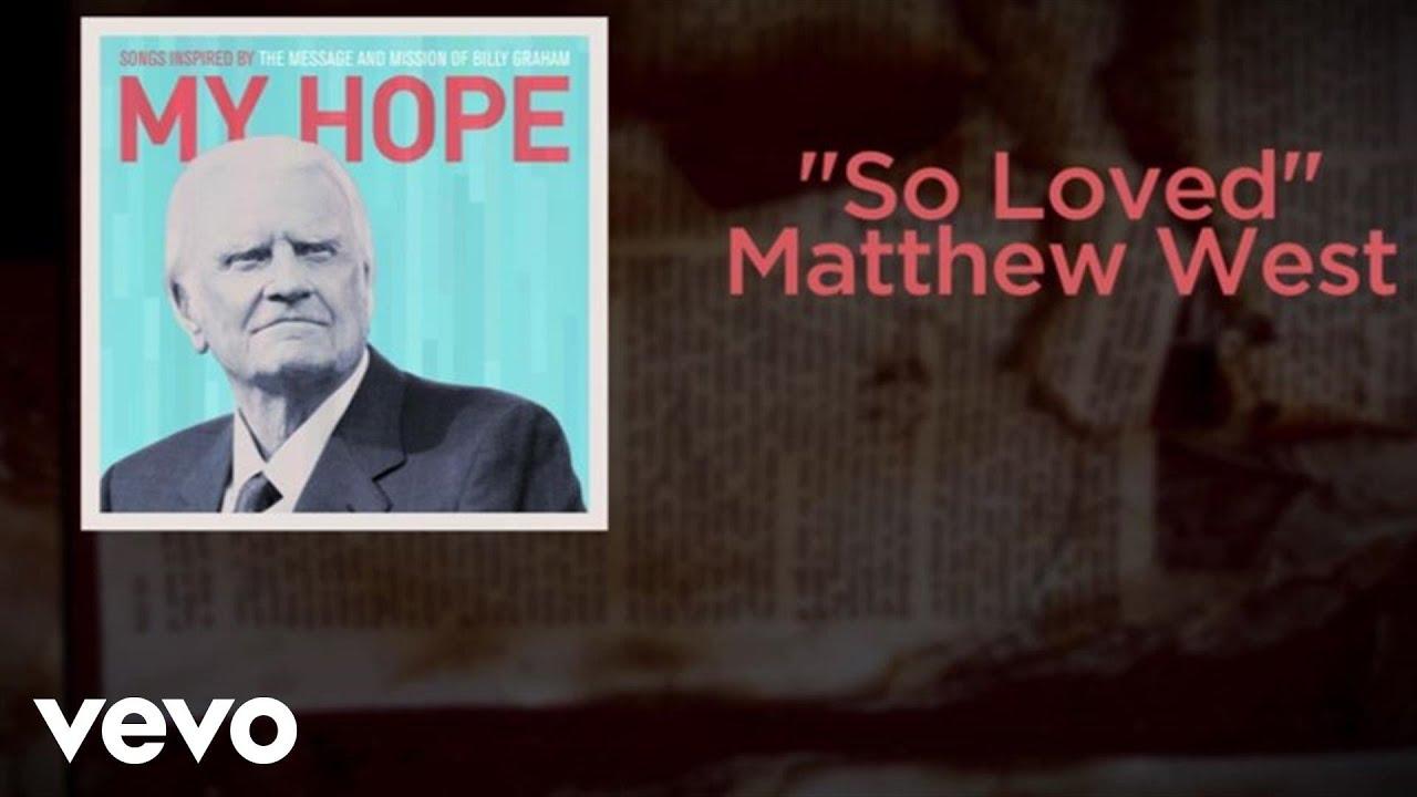 Matthew West - So Loved (Lyric Video)
