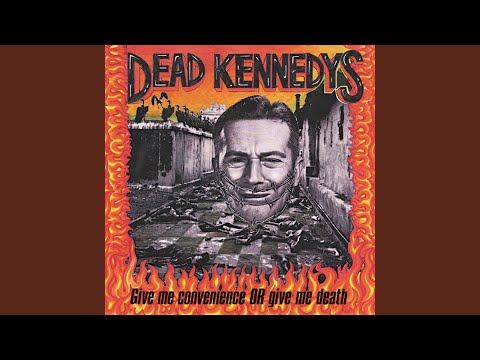 Dead kennedys too drunk too fuck