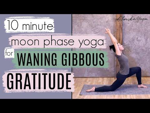 10 Min Yoga for Gratitude | Waning Gibbous Moon Phase Yoga | ChriskaYoga