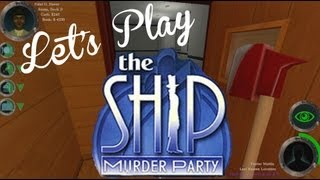 Let's Play - The Ship Part 1