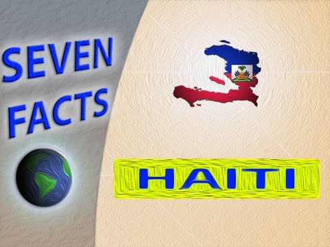 7 Facts about Haiti