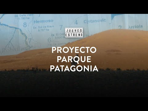 PROYECTO PARQUE PATAGONIA - Dir. Juan Dickinson - YouTube