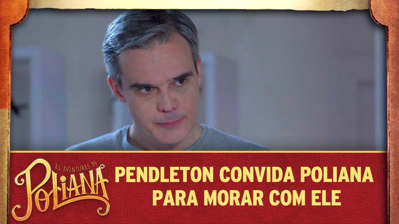 Pendleton convida Luísa e Poliana pra morarem com ele | As Aventuras de Poliana