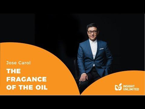 Jose Carol - The Fragrance of The Oil