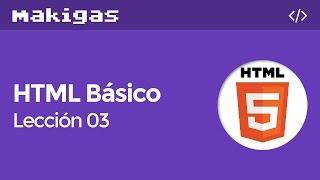 HTML Básico – 3. Cómo formatear títulos y texto