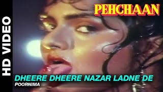 Gambar cover Dheere Dheere Nazar Ladne De - Pehchaan | Poornima | Saif Ali Khan & Madhoo