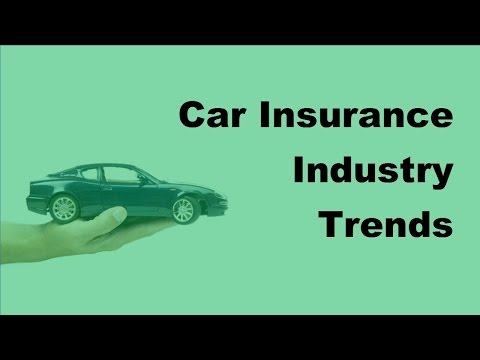 2017 Car Insurance Industry Trends|Auto Insurance Facts