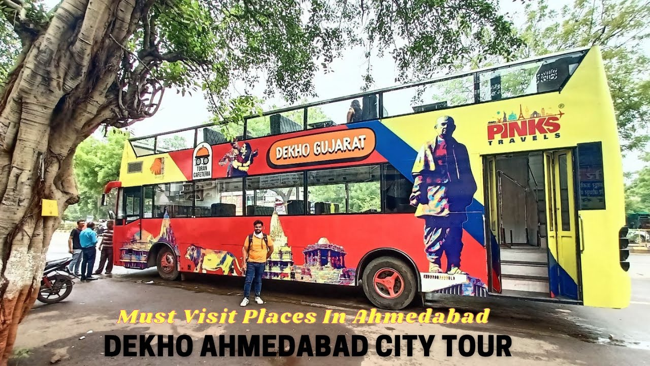 Download Must Visit Places In Ahmedabad   A Day Tour in Hop On Hop Off Bus   Tourist Places To See Ahmedabad