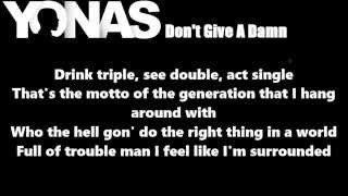 Yonas - Dont Give A Damn Lyrics