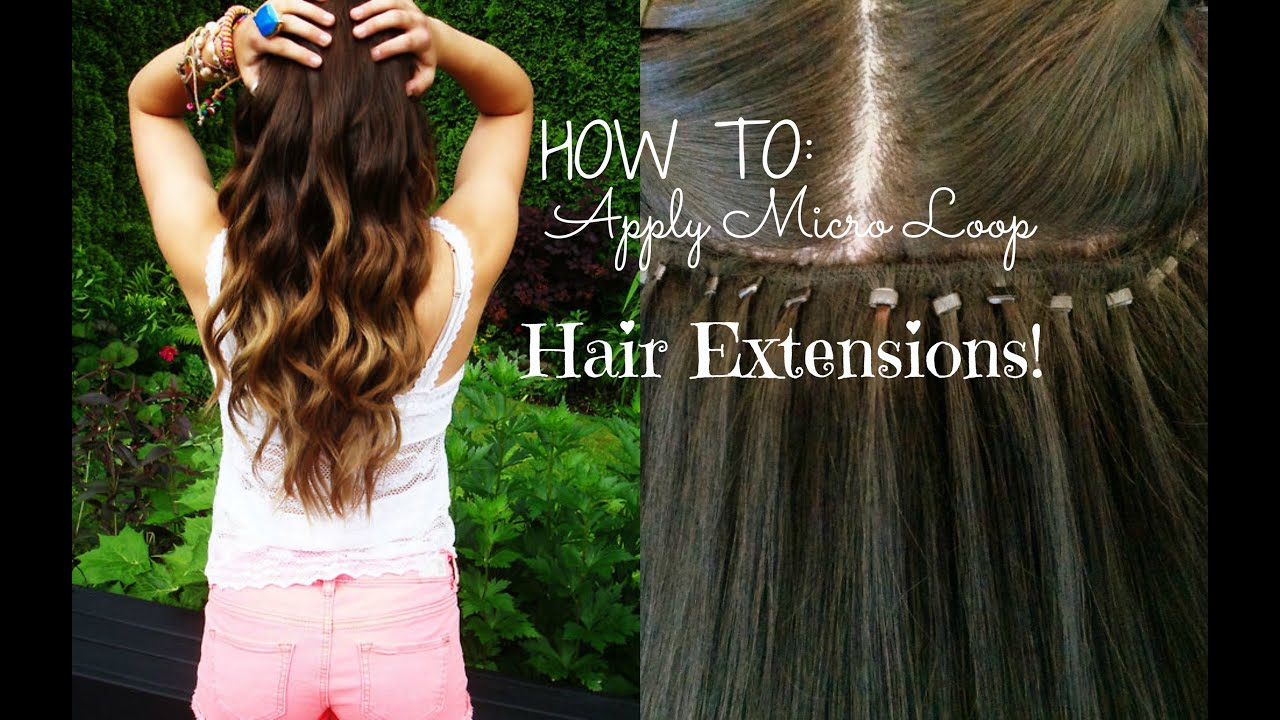 How To Apply Micro Loop Hair Extensions Youtube